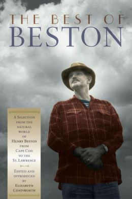 The Best of Beston: The Natural World of Henry Beston, from Cape Cod to the St. Lawrence