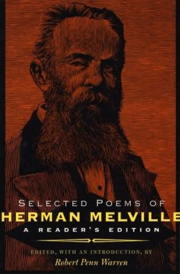 Selected Poems of Herman Melville: A Reader's Edition