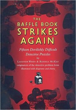 The Baffle Book Strikes Again: Fifteen Devilishly Difficult Detective Puzzles