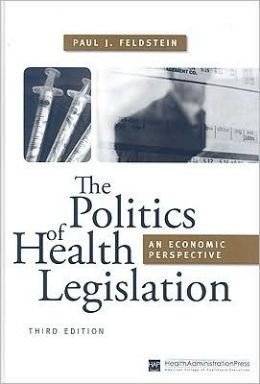 Politics of Health Legislation