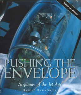 Pushing the Envelope: Airplanes of the Jet Age