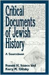 Critical Documents of Jewish History: A Sourcebook