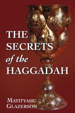 Secrets Of The Haggadah
