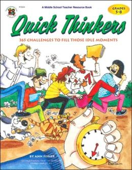 Quick Thinkers: 365 Challenges to Fill Those Idle Moments