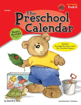 The Preschool Calendar: Monthly Teaching Resources from the Preschool Papers