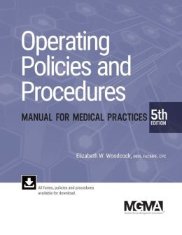MGMA Operating Policies & Procedures Manual for Medical Practices