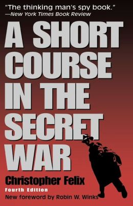 Short Course In The Secret War, 4th Edition