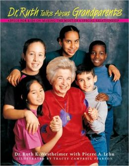 Dr. Ruth Talks about Grandparents