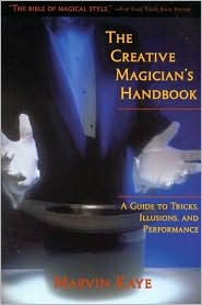 Creative Magician's Handbook: A Guide to Tricks, Illusions, and Performance