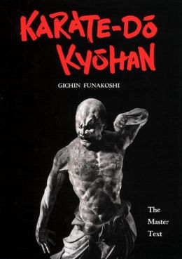 Karate-Do Kyohan: The Master Text