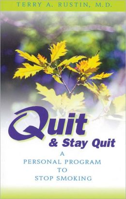Quit and Stay Quit: A Personal Program to Stop Smoking