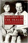Children of the Healer: The Story of Dr. Bob's Kids