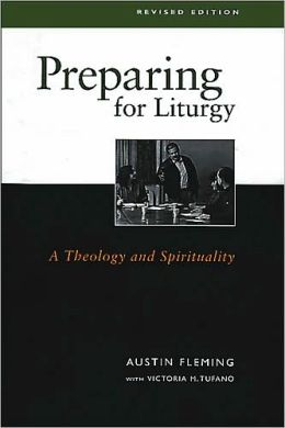 Preparing for Liturgy: A Theology and Spirituality