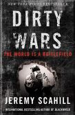 Book Cover Image. Title: Dirty Wars:  The World Is A Battlefield, Author: Jeremy Scahill