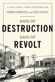 Book Cover Image. Title: Days of Destruction, Days of Revolt, Author: Chris  Hedges