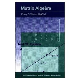 Matrix Algebra Using MINimal MATlab