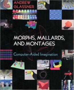 Morphs, Mallards, and Montages: Computer-Aided Imagination