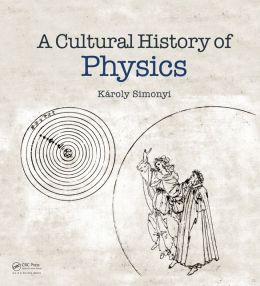 A Cultural History of Physics