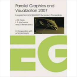 Parallel Graphics and Visualization 2007