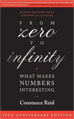 From Zero to Infinity: What Makes Numbers Interesting