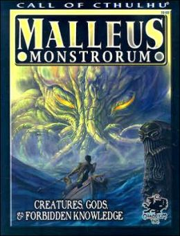 Malleus Monstrorum: Creatures, Gods and Forbidden Knowledge