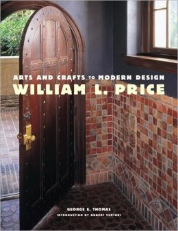 William L. Price: Arts and Crafts to Modern Design