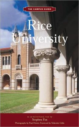 The Campus Guides: Rice University