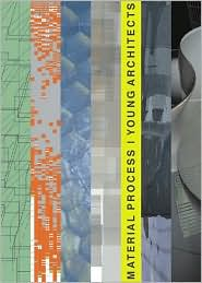 Material Process: Young Architects 4