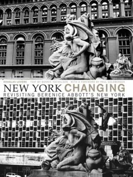 New York Changing: Revisiting Berenice Abbott's New York