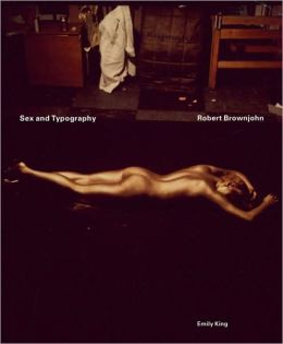 Robert Brownjohn: Sex and Typography