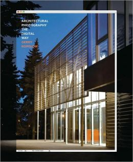 Architectural Photography: The Digital Way