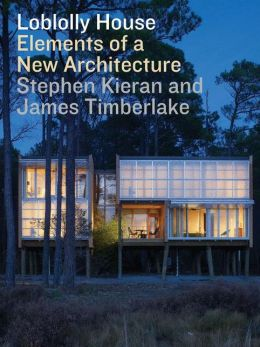 Loblolly House: Elements of a New Architecture + DVD