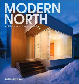Modern North: Architecture on the Frozen Edge