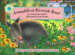 Armadillo at Riverside Road (Smithsonian's Backyard Series)