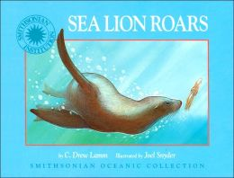 Sea Lion Roars (Smithsonian Oceanic Collection Series)