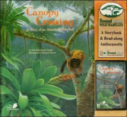 Canopy Crossing: A Story of an Atlantic Rainforest, with Tape