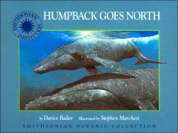 Humpback Goes North (Smithsonian Oceanic Collection Series)