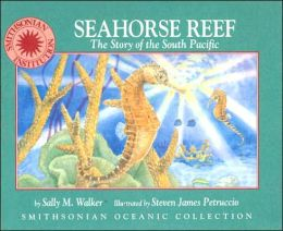 Seahorse Reef: A Story of the South Pacific