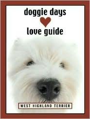 Doggie Days Love Guide West Highland Terrier
