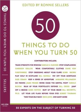 50 Things to Do When You Turn Fifty