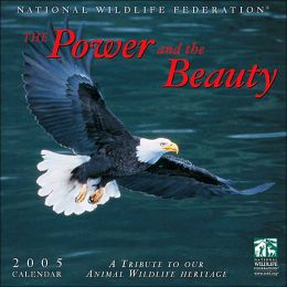 National Wildlife Federation: The Power and the Beauty