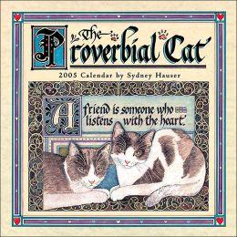 2005 Proverbial Cats Wall Calendar