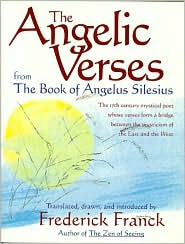 Angelic Verses: From the Book of Angelus Silesius