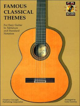 Famous Classical Themes: Easy Guitar