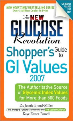 The New Glucose Revolution Shopper's Guide 2007