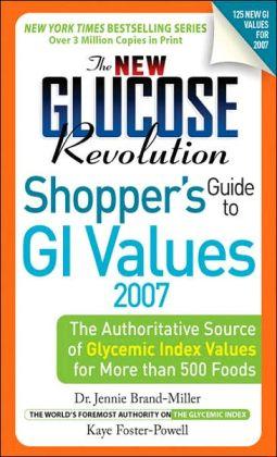 The New Glucose Revolution Shopper's Guide 2007