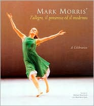Mark Morris' L'Allegro, il Pensorosco, ed il Moderato: A Celebration