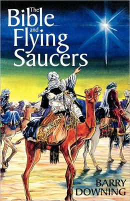 The Bible and Flying Saucers