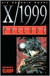 X/1999, Volume 1: Prelude