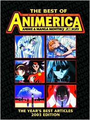 The Best of Animerica: Anime & Manga Monthly